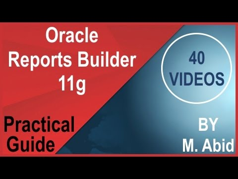 Oracle Reports Builder Tutorials (1 of 40)