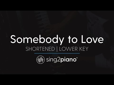 Somebody To Love (Lower Key - Piano Karaoke Instrumental) Queen