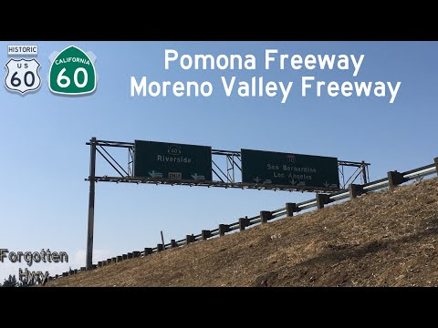 CA-60 East, Part Two - The Pomona and Moreno Valley Freeways. I-15 to I-10, Exit 41 to END.