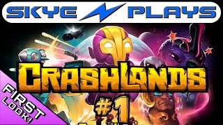 CrashLands Gameplay Part 1 ►The Crash!◀ Let