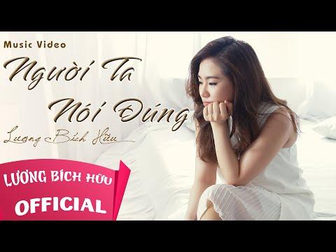 LƯƠNG BÍCH HỮU 梁碧好 - NGƯỜI TA NÓI ĐÚNG (OFFICIAL MV)