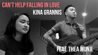 Can't Help Falling In Love // Kina Grannis (Feat. Thea Munji)