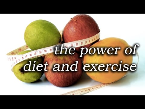 The Power of Diet and Exercise