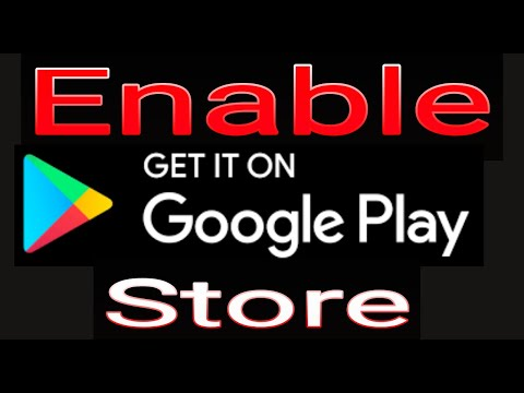 how to enable Google play store app on android  Enable google play services
