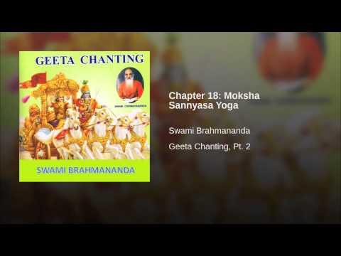 Chapter 18: Moksha Sannyasa Yoga