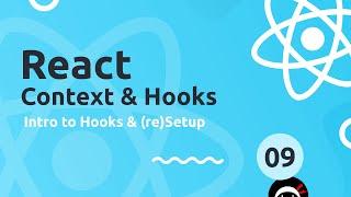 React Context & Hooks Tutorial #9 - Intro to Hooks