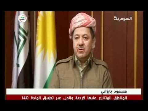مسعود بارزاني   المناطق المتنازع عليها كردية والحل عبر تطبيق المادة 140   1   12   2011