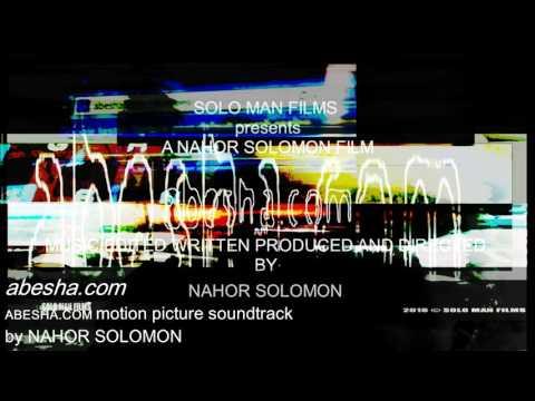 'abesha.com' ABESHA.COM motion picture soundtrack by NAHOR SOLOMON