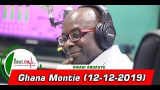 Ghana Montie With Kwasi Aboagye On Neat 100.9 Fm 12122019
