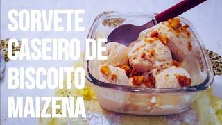 sorvete de biscoito maizena