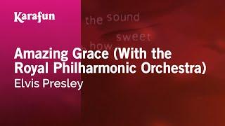 Karaoke Amazing Grace (With the Royal Philharmonic Orchestra) - Elvis Presley *