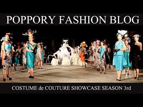 COSTUME de COUTURE SHOWCASE SEASON 3rd | VDO BY POPPORY