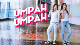 [KPOP IN PUBLIC] Red Velvet 레드벨벳 - 음파음파 Umpah Umpah dance co…