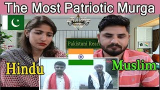 Pakistani Reacts To | The Most Patriotic Murga | Independence Day Special Prank | RJ Naved