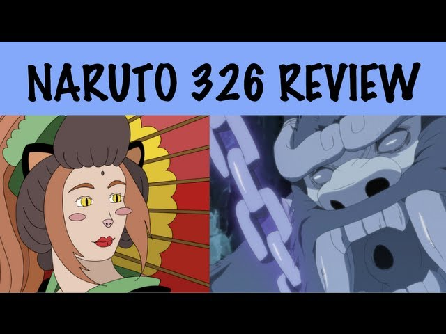 NARUTO episode 326 REVIEW: DON'T CALL ME GOKU! BIJUU EQUALITY!! Travel Video