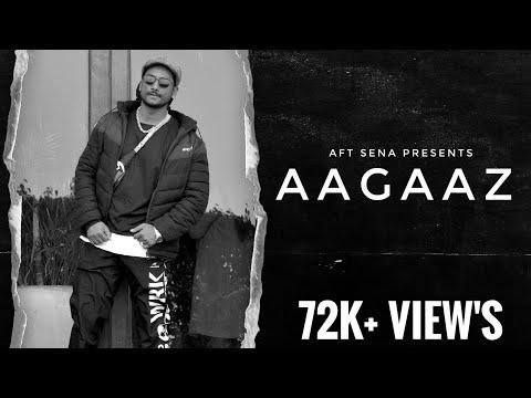 Aagaaz (Music Video) | Aafat - The Trouble | AFT Sena | Latest Rap Song | 2018
