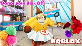 ROBLOX DANCE YOUR BLOX OFF! Chat is Going CRAZY & I Look IT! ICE CREAM & FLOWER UPDATES! 🍦🌷
