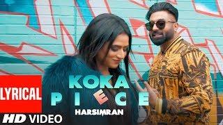 Harsimran: Koka Piece (Full Lyrical Song) Guys In Charge   Kaptaan   Latest Punjabi Songs 2019