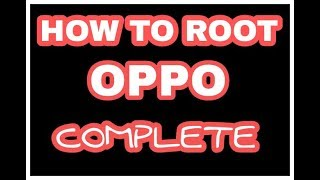How to Root OPPO (All Device) with Oppo tools