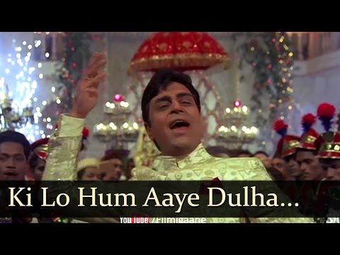 Aan Baan - Ki Lo Hum Aaye Dulha Bhaiyya - Mohd Rafi