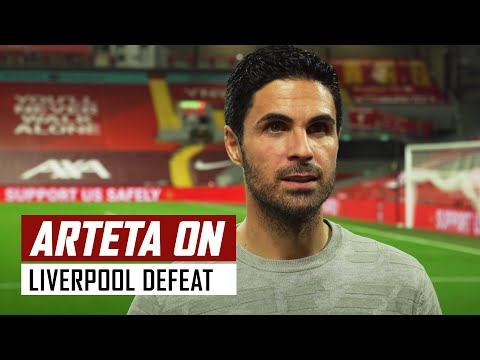 'We fought and we believed' | Mikel Arteta on Liverpool 3-1 Arsenal
