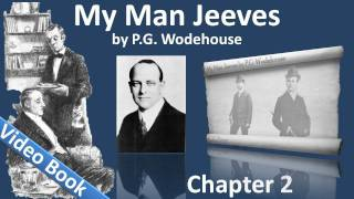 Chapter 2: Jeeves and the Unbidden Guest. Classic Literature VideoB...