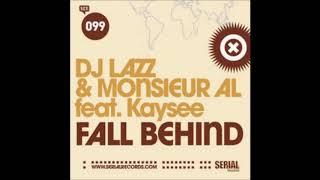 DJ Lazz & Monsieur AL - Fall Behind (Yohann Levem's Mix) (2009)