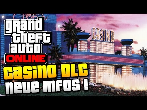 GTA 5 Online | CASINO DLC NEUE INFOS ! | BLACKJACK, POKER, SLOT & SP DLC ? | IDzock