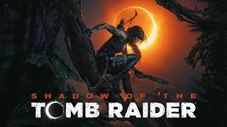 Shadow Of The Tomb Raider  - Game Movie