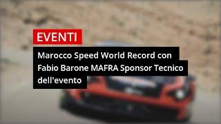 Mafra sponsor tecnico del terzo Guinness World Record di Fabio Barone in Marocco