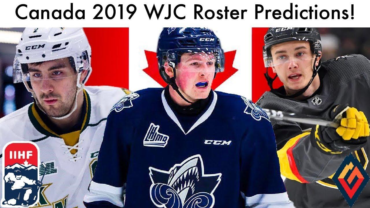 Team Canada Wjc Roster Predictions Iihf 2019 Hockey World Juniors