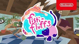 Fisti-Fluffs - Launch Trailer - Nintendo Switch