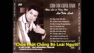 """Lm Tiến Linh - """"Chúa Phật Chẳng Bỏ Loài Người"""""""