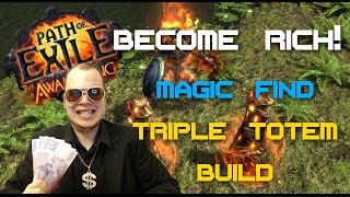 Path of Exile 2.1 – Magic Find Triple Totems Build Guide – How To Become Rich!