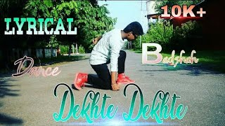 Dekhte Dekhte New Dance | Atif Aslam |@Rohit Agrawal Choreography