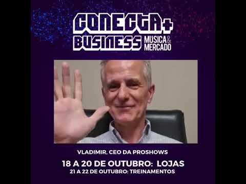 Vladimir, da Proshows, convida você para a Conecta+