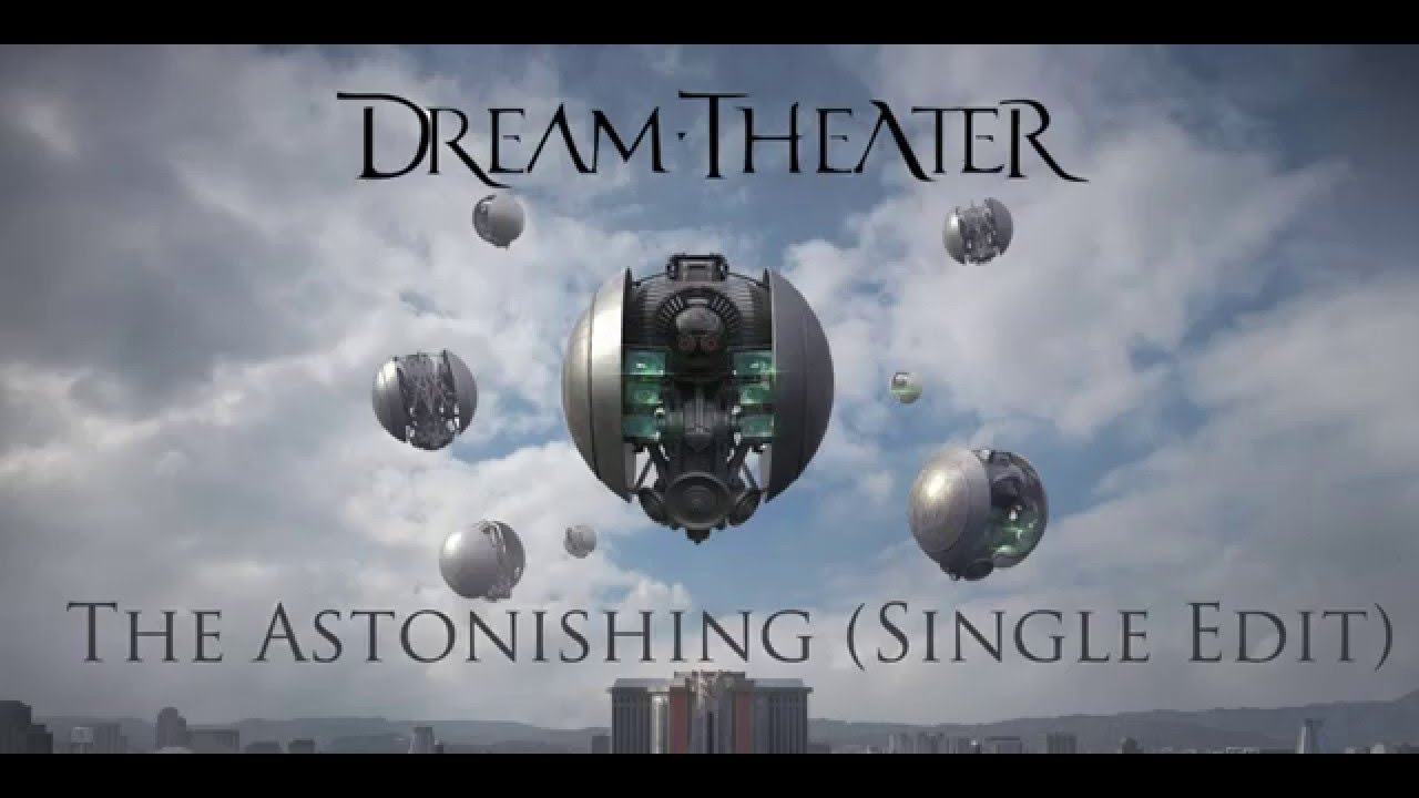 Best Of Dream Theater Wallpapers Hd For: Best Of The Astonishing (Single Version