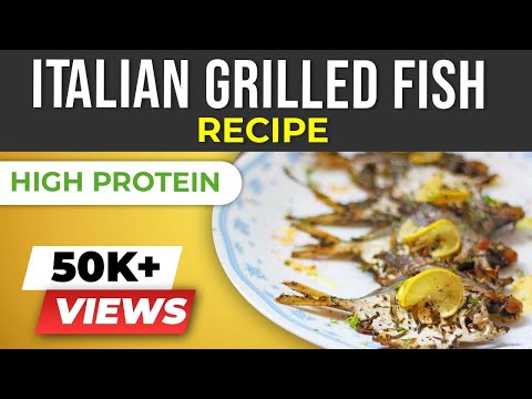 Healthy Italian Grilled Fish - Easy Italian recipes made in INDIA - BeerBiceps Keto Diet Recipes