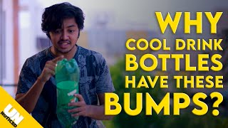 why cool drink bottles have bumps at the bottom? | Unnoticed #12 | Tamil | LMES