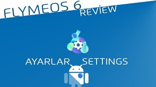 FlymeOS 6 Review #2 Settings