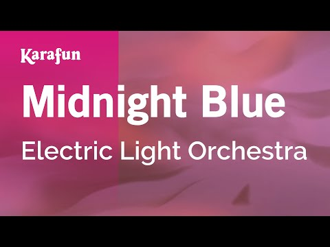 Karaoke Midnight Blue - Electric Light Orchestra *