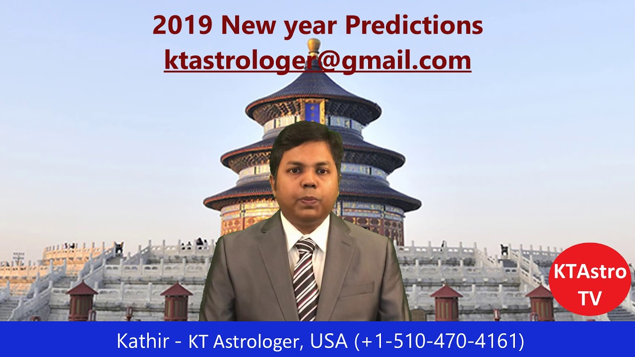 2019 New Year Horoscope Predictions by KT Astrologer