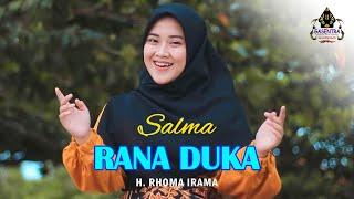 RANA DUKA (H. Rhoma Irama) - SALMA (cover Dangdut)