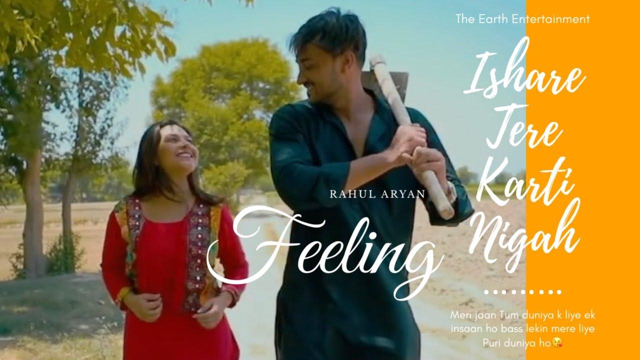 Feelings | Ishare Tere Karti Nigah | First Love Story | New Haryanvi Song | By Rahul aryan | Earth.