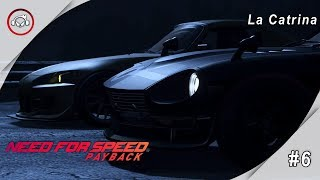 Need for speed payback, La Catrina Gameplay #6 PT-BR