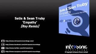 Solis & Sean Truby - Empathy (Rey Remix)