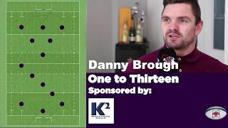 Danny Brough names his greatest Rugby League 1-13
