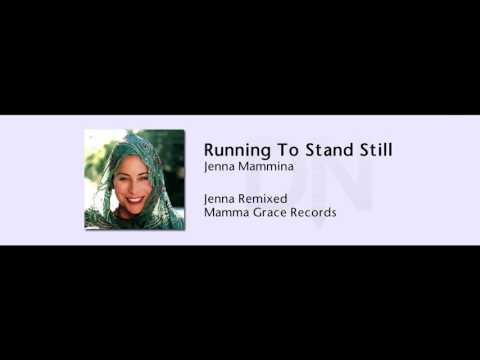 Jenna Mammina - Running To Stand Still - Jenna Remixed - 05