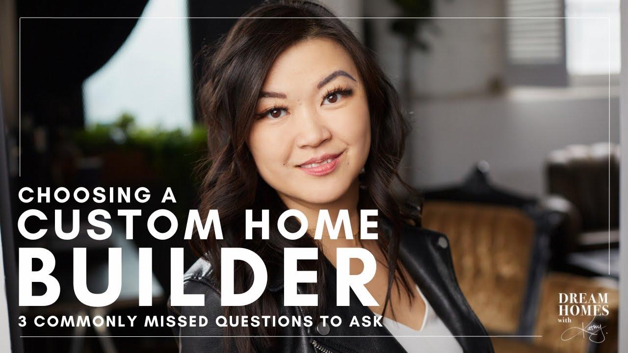Choosing A Custom Home Builder Custom Home Building Process Youtube