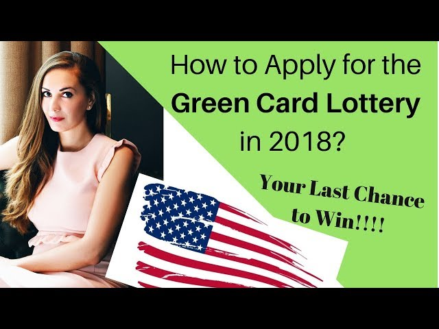 Green Card Lottery 2020   How to Apply in 2018   Last Chance to Win ??????????????